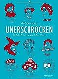 Unerschrocken 1: Fünfzehn Porträts außergewöhnlicher Frauen (Unerschrocken / Porträts außergewöhnlicher Frauen) - Pénélope Bagieu
