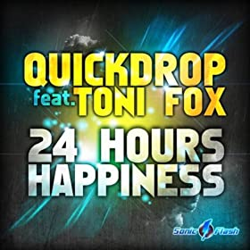 Quickdrop feat. Toni Fox-24 Hours Happiness