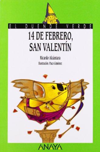 68. 14 de febrero, San Valentín (Libros Infantiles - El Duende Verde) por Ricardo Alcántara