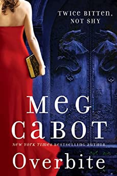 Overbite (Insatiable) by [Cabot, Meg]