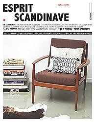 Esprit scandinave: Toutes les clés pour comprendre le design des années 1950 et créer chez soi un esprit scandinave