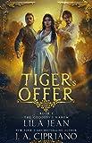 The Tiger's Offer: A Reverse Harem Fantasy (The Goddess's Harem Book 1)