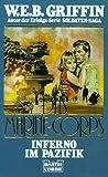 Das Marine-Corps, Inferno im Pazifik - W. E. B. Griffin