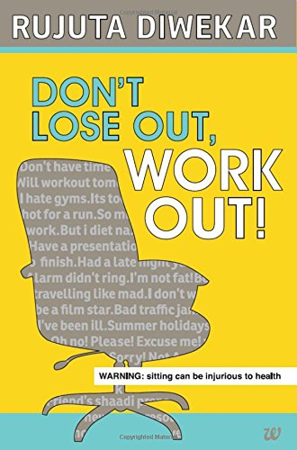 PDF Download]* Don t Lose Out, Work Out! [(Full ePub)] By