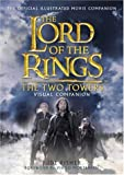 The Two Towers Visual Companion (The Lord of the Rings)