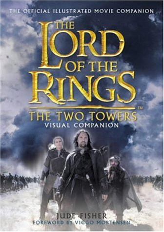 The Two Towers Visual Companion (The Lord of the Rings) por Jude Fisher