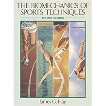 The Biomechanics of Sports Techniques