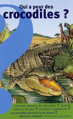 Qui a peur des crocodiles ?