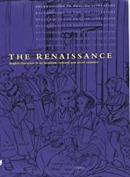 The Renaissance (Backgrounds to English Literature)