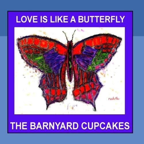 rfly - Single by The Barnyard Cupcakes ()
