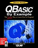 QBASIC by Example: Special Edition (Programming (Que))
