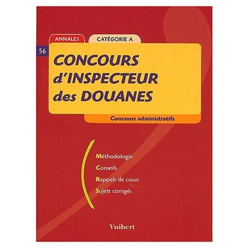 Concours d'Inspecteur des douanes. Catégorie A