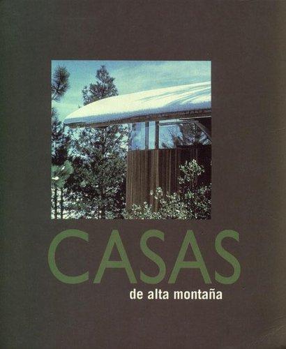CASAS DE ALTA MONTAÑA (ARQUITECTURA)