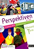 Allemand Tle Perspektiven B1/B2 : Programme 2012 (1CD audio)