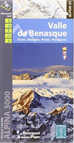 Valle de Benasque. Aneto, Maladeta, Posets, Perdiguero. Escala 1:40.000. Impermeable. Editorial Alpina. (Mapa Y Guia Excursionista) por VV.AA.