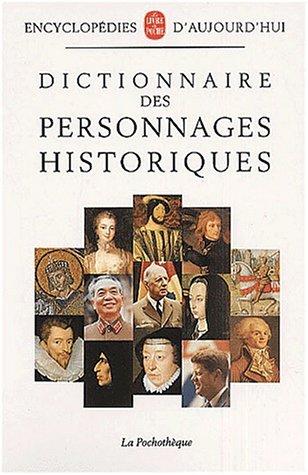 Dictionnaire des personnages historiques