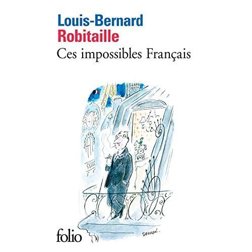 Ces impossibles Français (Folio t. 5312)