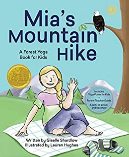 Mias Mountain Hike: A Forest Yoga Book for Kids (English ...
