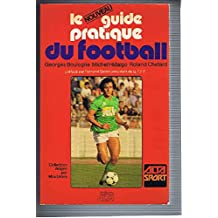 Le nouveau guide pratique du football