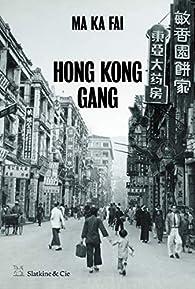Hong Kong Gang par Ka-fai Ma