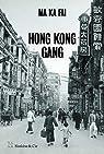 Hong Kong Gang par Ma