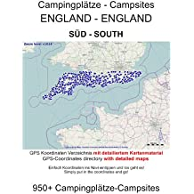 Campsite Guide SOUTH ENGLAND (with GPS Data and DETAILED MAPS) (English Edition)