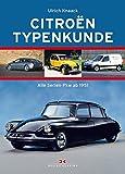 Citroën Typenkunde: Alle Serien-Automobile ab 1950