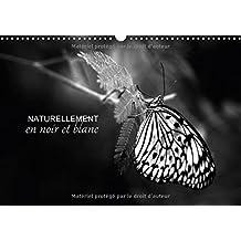 Naturellement En Noir Et Blanc 2017: Une Autre Vision De La Nature