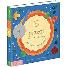 Pizza ! un Livre de Recettes Interactif