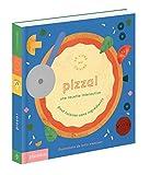 Pizza ! : Le livre qui cuisine