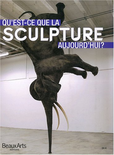 Qu'est-ce-que la sculpture aujourd'hui ?