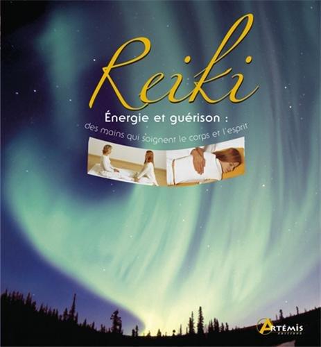 Reiki - Energie et guérison par Collectif