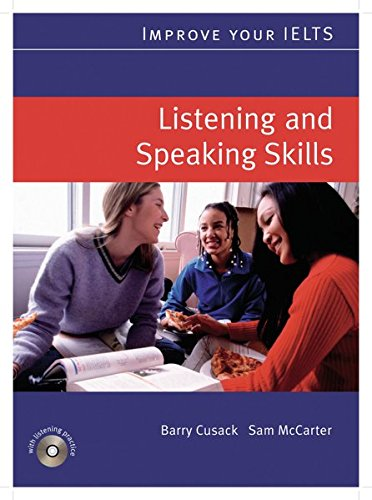 Improve your IELTS: Listening & Speaking Skills