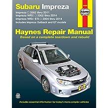 Subaru Impreza & WRX Automotive Repair Manual (Haynes Repair Manual (Paperback))