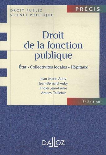 Droit de la fonction publique : Etat, collectivits locales, hpitaux