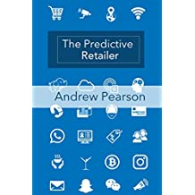 The Predictive Retailer: Making the Retailer Smart (Predictive Series Book 2) (English Edition)