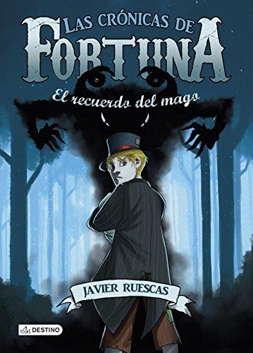 El recuerdo del mago: Las Crónicas de Fortuna 2
