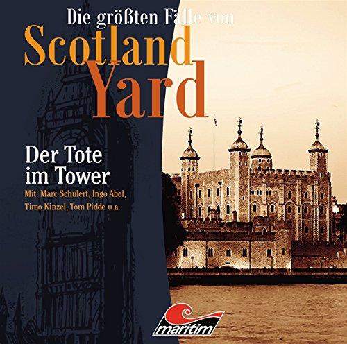 Die größten Fälle von Scotland Yard (27) Der Tote im Tower - Maritim Produktionen 2017