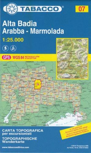 07 Alta Badia, Arabba – Marmolada 1:25.000, topographische Wander-, Rad-und Skitouren Karte (Dolomiten, Alpen)