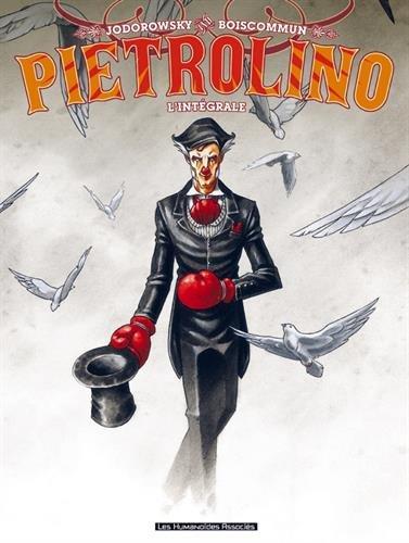 Pietrolino intégrale par Alexandro Jodorowsky