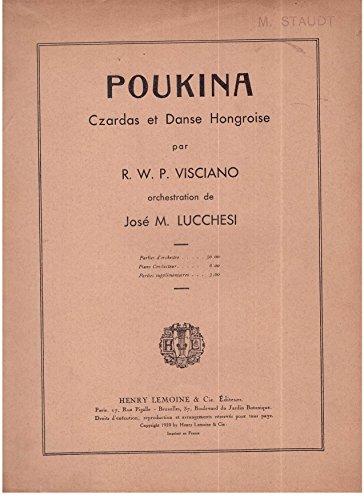 Poukina Czardas et danse hongroise par R.W.P.VISCIANO orchestration de José M. Lucchesi par R.W.P.VISCIANO/ José M. Lucchesi