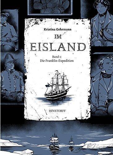 Im Eisland: Band 1: Die Franklin-Expedition eBook: Kristina Gehrmann ...