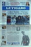 FIGARO (LE) [No 20703] du 24/02/2011 - LIBYE ET TUNISIE / L'EUROPE REDOUTE UN EXODE MASSIF - LE RAPIDE RETOUR EN FORME DE BANQUE POPULAIRE CAISSE D'EPARGNE - MERCIER LANCE UN DIALOGUE NATIONAL AVEC LES MAGISTRATS - COMMENT S'INVITER AU MARIAGE DE WILLIAM ET DE KATE - CHRISTINE BOUTIN / L'INVITEE - LA MORT DE JEAN LARTEGUY - JUSTIN BIEBER PRECOCE IDOLE - LES SPORTS - CHABAL - BAHREIN CHERCHE DU SOUTIEN AUPRES DES SAOUDIENS - L'USAGE DU PORTABLE ACTIVE LE CERVEAU - PS / L'ALLIANCE AUBRY - STRAUSS