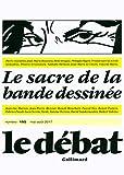 Image de Le Débat: Le sacre de la bande dessinée