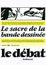 Le Débat n° 195 - Le sacre de la bande dessinée par Le Débat
