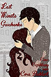 Last-Minute-Geschenke: Eine Weihnachtsgeschichte