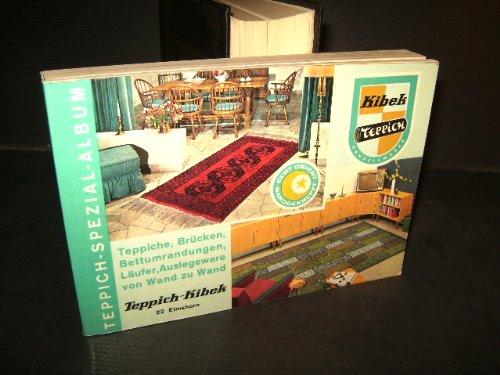 Teppich-Spezial-Album. Teppiche, Brücken, Bettumrandungen, Läufer, Auslegeware von Wand zu Wand.