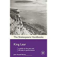 King Lear (Shakespeare Handbooks) by Professor John Russell Brown (2009-09-14)