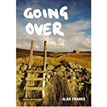 [(Going Over)] [ By (author) Alan Franks ] [November, 2009]