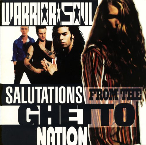 Warrior Soul: Salutations from the Ghetto Nation (Audio CD)